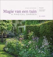 A Magical Garden An Inspiring Walk Through Paradise by Dina Deferme, Johan Meester, Robert Mabic