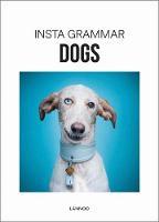 Insta Grammar Dogs by Irene Schampaert
