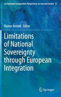 Limitations of National Sovereignty through European Integration by Rainer Arnold