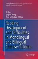 Reading Development and Difficulties in Monolingual and Bilingual Chinese Children by Xi Chen