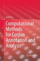 Computational Methods for Corpus Annotation and Analysis by Xiaofei Lu