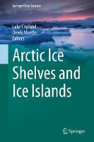 Arctic Ice Shelves and Ice Islands by Luke Copland