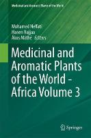 Medicinal and Aromatic Plants of the World - Africa Volume 3 by Akos Mathe