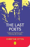 The Last Poets by Christine Otten