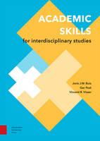 Academic Skills for Interdisciplinary Studies by Joris Buis, Ger Post, Vincent Visser