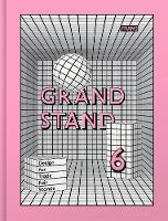 Grand Stand 6 Trade Fair Design by Evan Jehl, Ana Martins