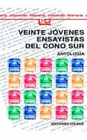 Veinte Jovenes Ensayistas Del Cono Sur by Eduardo Muslip, Mara Bannon