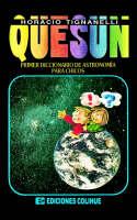 Quesun : Primer Diccionario De Astronomia Para Chicos by Horacio Luis Tignanelli