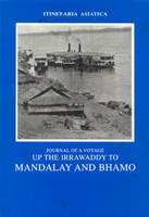 Journal of a Voyage up the Irawaddy to Mandalay and Bhamo by Talboys Wheeler