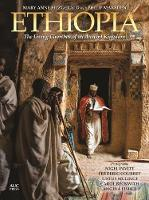 Ethiopia The Living Churches of an Ancient Kingdom by Philip (Royal Society of Literature) Marsden, Mary Anne Fitzgerald