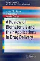 A Review of Biomaterials and their Applications in Drug Delivery by Hamid Reza Rezaie, Leila Bakhtiari, Andreas Ochsner
