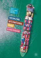 Theorizing International Trade An Indian Perspective by Somesh Mathur