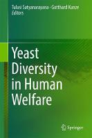 Yeast Diversity in Human Welfare by Tulasi Satyanarayana