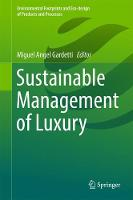 Sustainable Management of Luxury by Miguel Angel Gardetti