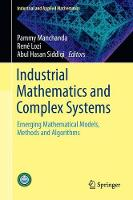 Industrial Mathematics and Complex Systems Emerging Mathematical Models, Methods and Algorithms by Pammy Manchanda