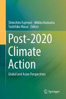 Post-2020 Climate Action Global and Asian Perspectives by Shinichiro Fujimori