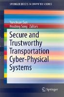 Secure and Trustworthy Transportation Cyber-Physical Systems by Yunchuan Sun