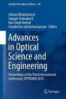 Advances in Optical Science and Engineering Proceedings of the Third International Conference, OPTRONIX 2016 by Indrani Bhattacharya