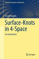 Surface-Knots in 4-Space An Introduction by Seiichi Kamada