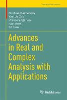 Advances in Real and Complex Analysis with Applications by Michael Ruzhansky