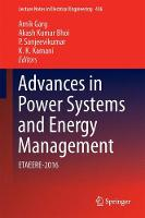 Advances in Power Systems and Energy Management ETAEERE-2016 by Amik Garg