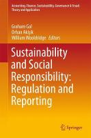Sustainability and Social Responsibility: Regulation and Reporting by William Wooldridge
