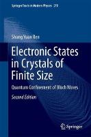 Electronic States in Crystals of Finite Size Quantum Confinement of Bloch Waves by Shang Yuan Ren