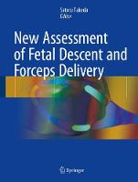New Assessment of Fetal Descent and Forceps Delivery by Satoru Takeda