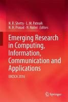 Emerging Research in Computing, Information, Communication and Applications ERCICA 2016 by N. R. Shetty