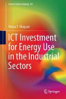 ICT Investment for Energy Use in the Industrial Sectors by Nabaz T. Khayyat