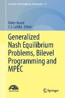 Generalized Nash Equilibrium Problems, Bilevel Programming and MPEC by C. S. Lalitha