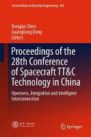 Proceedings of the 28th Conference of Spacecraft TT&C Technology in China Openness, Integration and Intelligent Interconnection by Rongjun Shen