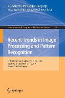 Recent Trends in Image Processing and Pattern Recognition First International Conference, RTIP2R 2016, Bidar, India, December 16-17, 2016, Revised Selected Papers by K. C. Santosh