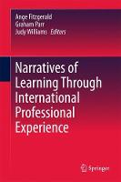Narratives of Learning Through International Professional Experience by Graham Parr