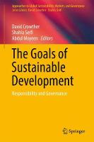 The Goals of Sustainable Development Responsibility and Governance by Shahla Seifi