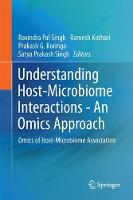 Understanding Host-Microbiome Interactions - An Omics Approach Omics of Host-Microbiome Association by Satya Prakash Singh
