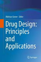 Drug Design: Principles and Applications by Abhinav Grover