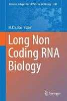 Long Non Coding RNA Biology by M. R. S. Rao