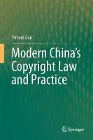 Modern China's Copyright Law and Practice by Yimeei Guo