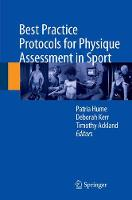 Best Practice Protocols for Physique Assessment in Sport by Patria Hume