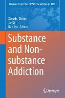 Substance and Non-substance Addiction by Xiaochu Zhang