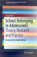 School Belonging in Adolescents Theory, Research and Practice by Kelly-Ann Allen, Peggy Kern