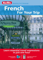 French Berlitz for Your Trip by Berlitz Guides, Berlitz