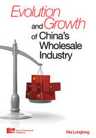 Evolution and Growth of China's Wholesale Industry since 1978 by Ma Longlong