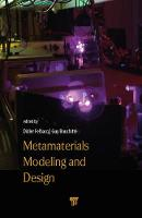 Metamaterials Modelling and Design by Didier Felbacq