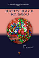 Electrochemical Biosensors by Serge (Universite Joseph Fourier, Grenoble Cedex, France) Cosnier