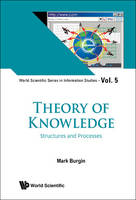 Theory of Knowledge Structures and Processes by Mark Burgin