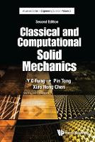 Classical And Computational Solid Mechanics by Y. C. Fung