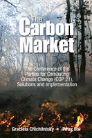 Reversing Climate Change: How Carbon Removals Can Resolve Climate Change And Fix The Economy by Graciela (Columbia Univ, Usa) Chichilnisky, Peter (Millemont Inst, Usa) Bal