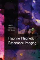 Fluorine Magnetic Resonance Imaging by Ulrich (Heinrich Heine University, Dusseldorf, Germany) Flogel